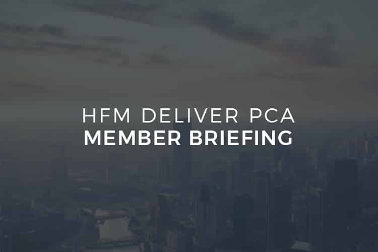 HFM Deliver PCA Member Briefing