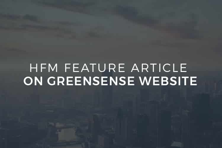 HFM Feature Article on Greensense Website