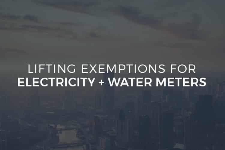 Lifting Exemptions for Electricity and Water Meters